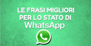 stati belli per whatsapp